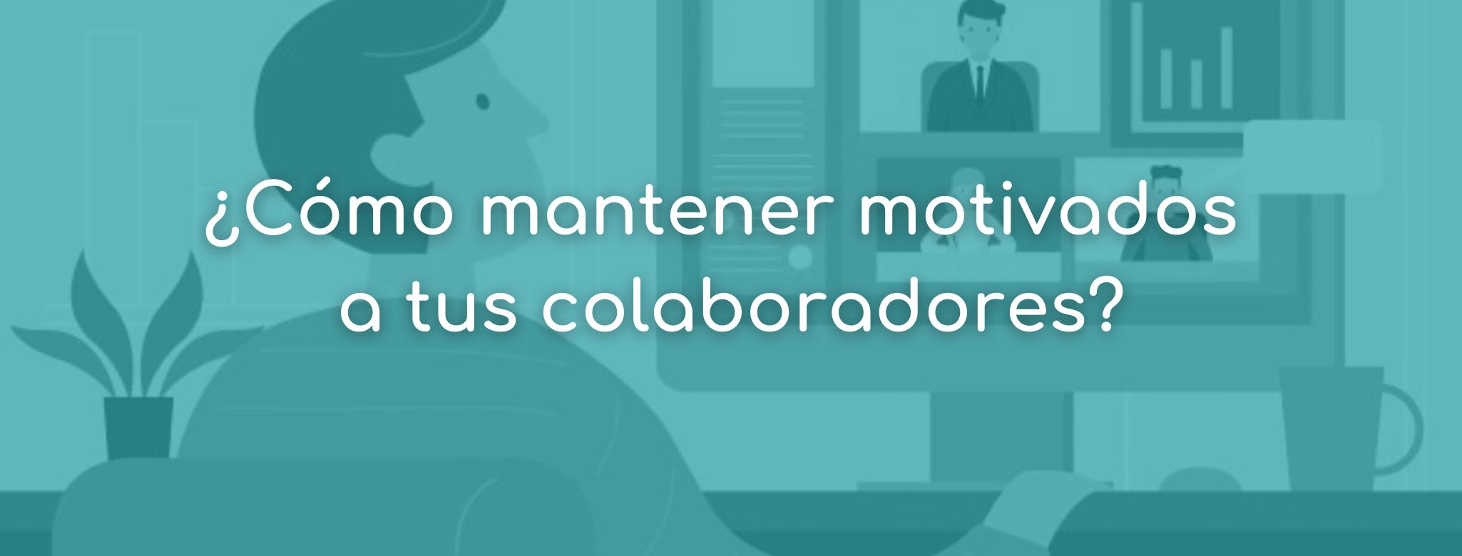 motivacion colaboradores deventos